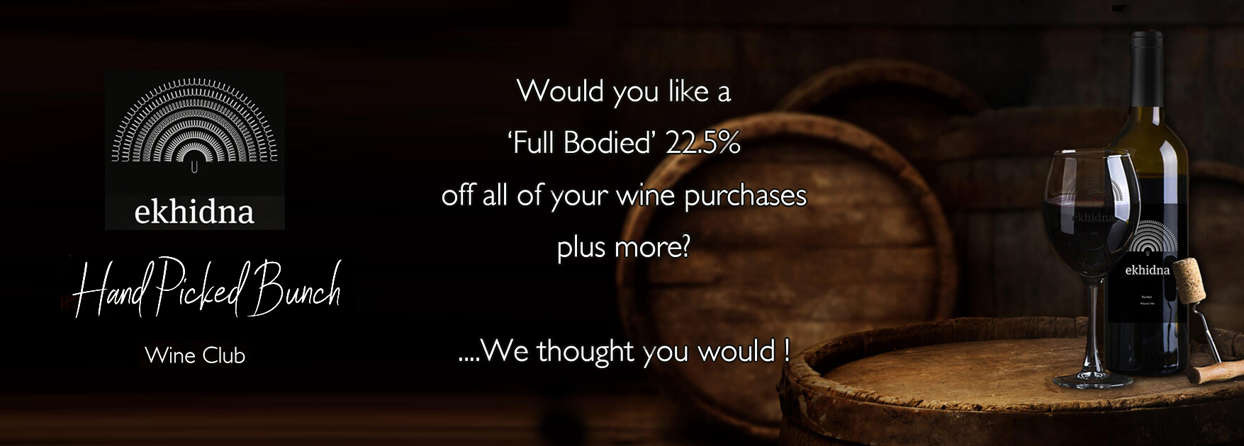 Hand Picked Bunch Wine Club - Ekhidna Wines